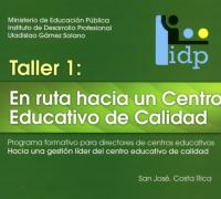 """Enlace al documento """"Taller 1: En ruta hacia un centro educativo de calidad"""""""